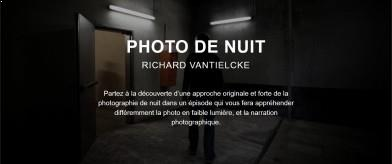 La photo de nuit - Richard Vantielcke - Studio Jiminy