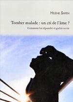 Couverture du livre Tomber malade : un cri de l'âme ?