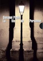 Couverture du livre La vie de personne de Giovanni Papini - éditions Allia